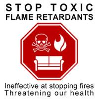 Stop Toxic Flame Retardants